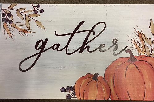 Gather-sign w/metal ends