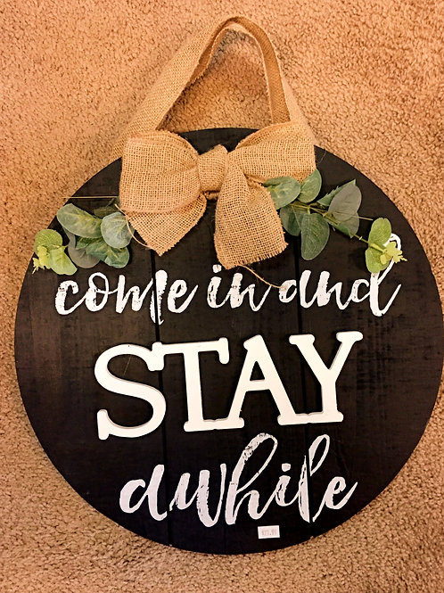 Come in and stay a while