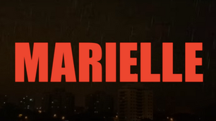MARIELLE, PRESENTE