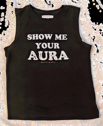 SHOW ME YOUR AURA TANK