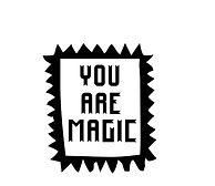 YAXCHE YOU ARE MAGIC .jpg