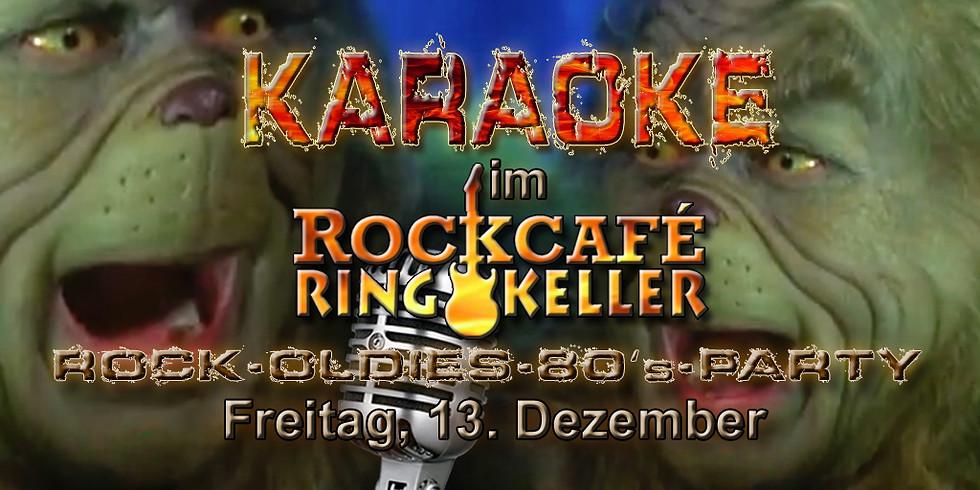 Karaoke Rock Nacht im Rockcafe Ringkeller