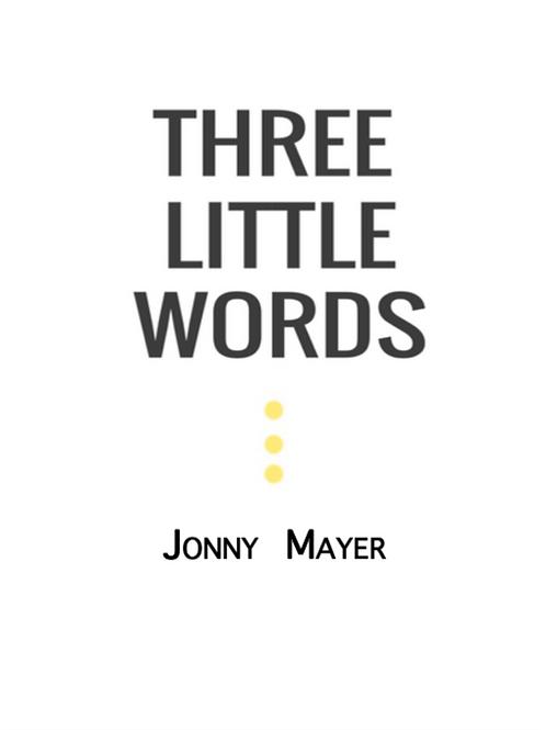 Three Little Words - Digital PDF