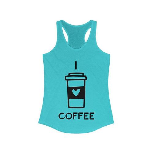 I Love Coffee Women's Ideal Racerback Tank Top
