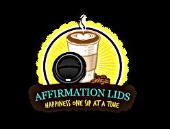 Positive Affirmation Coffee Lids