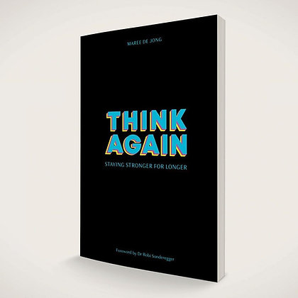 Book: Think Again by Maree de Jong