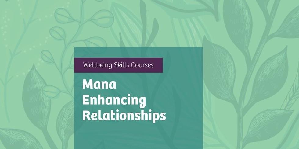 Mana Enhancing Relationships  Online Course -Tues & Fri