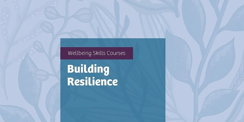 Building Resilience Online Course