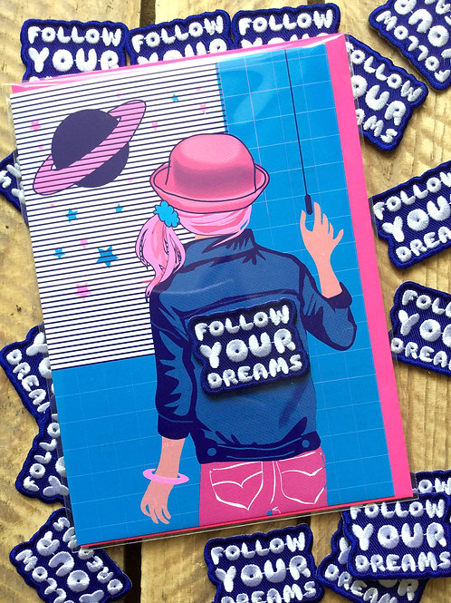 Follow your dreams Patch & Card