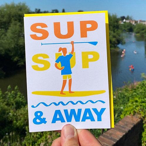SUP SUP and Away Card