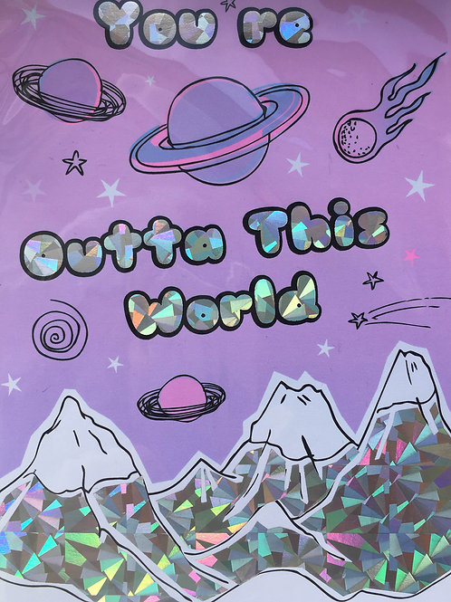 You're Outta This World Greeting Card