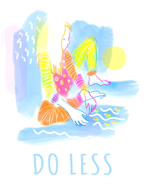 Do Less Giclee Print