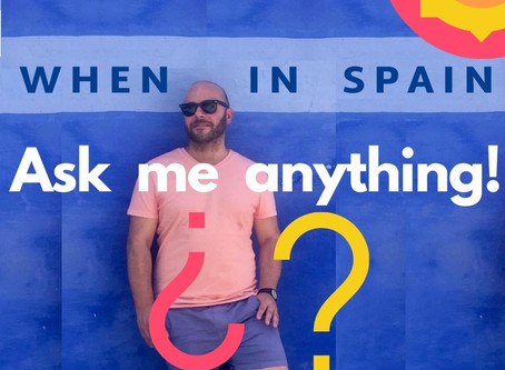 Ask me anything! When in Spain Listeners' questions answered. Spain & my Spain story + lots more...