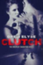 Clutch (Savage Disciples MC #1)