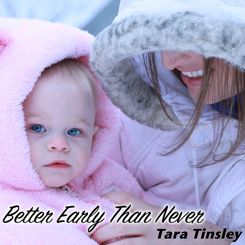 Better Early Than Never (Digital Download)