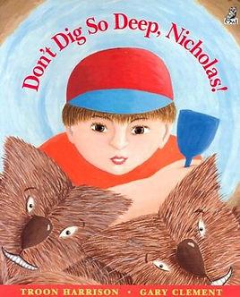 Don't Dig So Deep, Nicholas.jpg