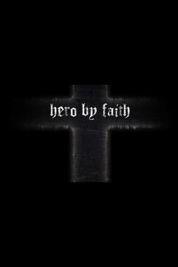 Hero By Faith