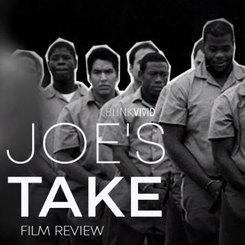 '13th' - Joe's Take