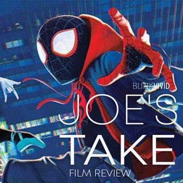 'Spider-Man: Into The Spider-Verse' - Joe's Take
