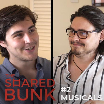 The Shared Bunk Podcast | #2 | Musicals