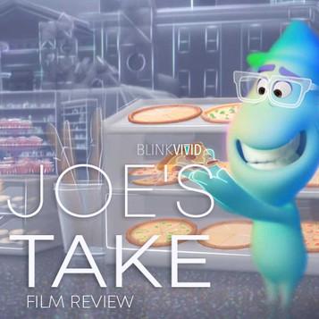 'Soul' - Joe's Take