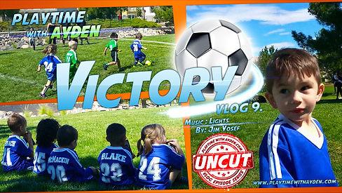 Victory - Vlog 9