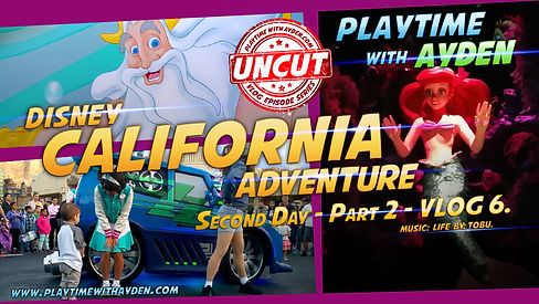 CaliforniaAdventure_Thumbnail_Part_2.jpg