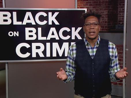 "Black People, White Narratives: ""Black On Black Crime"""