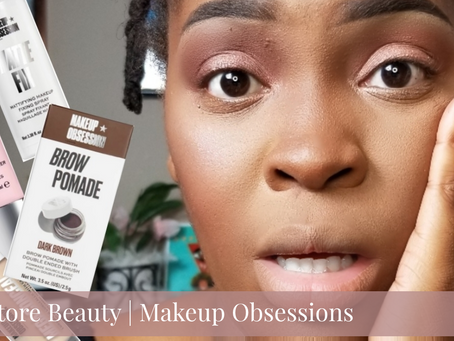 Drugstore Beauty| Makeup Obsessions