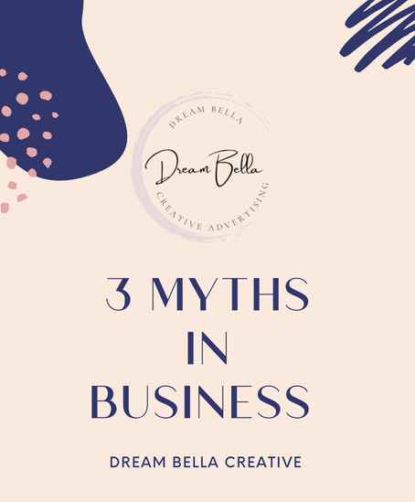 3 MYTHS In Business to Rid