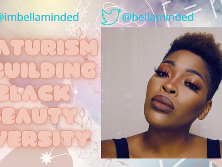 Featurism & Building Black Beauty Diversity
