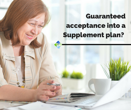Guaranteed Acceptance into Medicare Supplement Programs