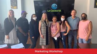 Marketing Workshop in connection with La Cocina VA's Small Business Incubator Program
