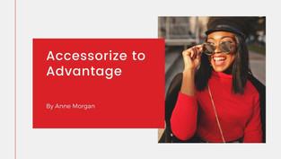 Accessorize to Advantage