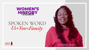 """Suited for Change Spoken Word, """"Us + You = Family"""""""