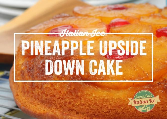 Italian Ice Twist - Pineapple Upside Dow