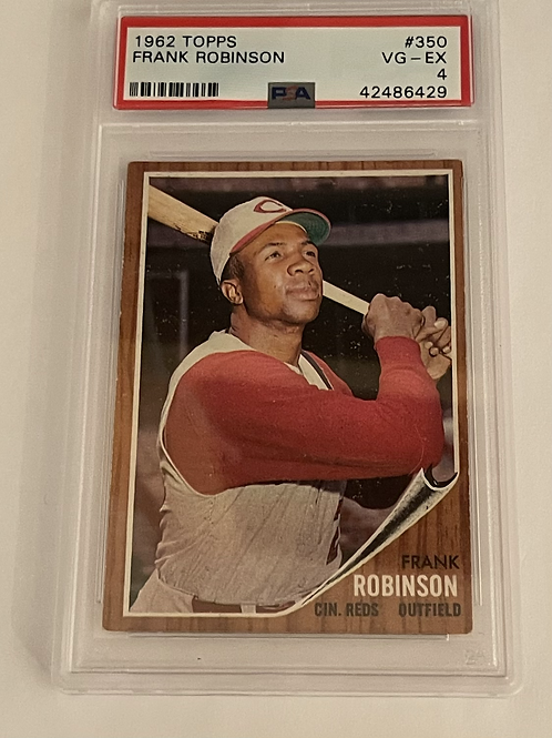 "1962 TOPPS FRANK ROBINSON #350 PSA ""4"""