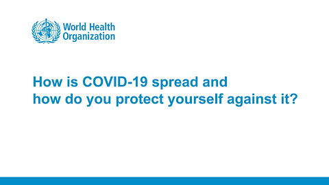 How is COVID-19 spread and how do you protect yourself against it?