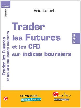 Trader Les Futures et les CFD sur indices boursier