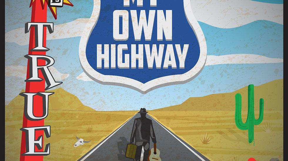 My Own Highway - 2019