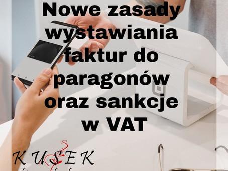 Nowe zasady wystawiania faktur do paragonów oraz sankcje w VAT