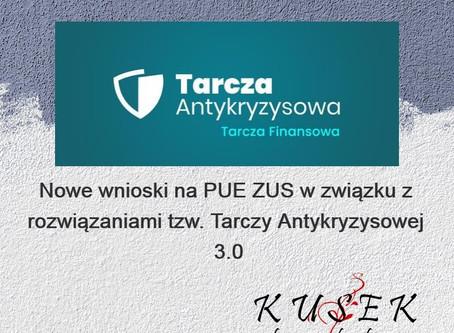 Nowe wnioski na PUE ZUS w związku z rozwiązaniami tzw. Tarczy Antykryzysowej 3.0