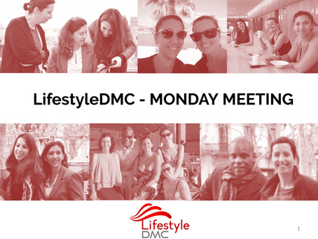 Traditions at LifestyleDMC: Monday's meeting