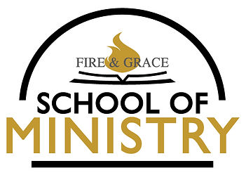 Fire & Grac School of Ministry