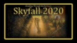 Skyfall 2020 Glow Picture.jpg