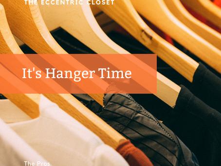 It's Hanger Time