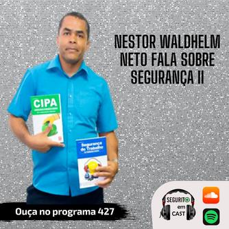 # 427 - Nestor Waldhelm Neto fala sobre Segurança II