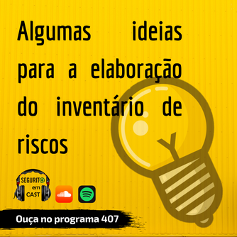 #407 - Algumas ideias para a elaboração do inventário de riscos