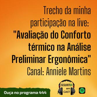 """# 444 - Trecho da minha participação na live: """"Avaliação do Conforto térmico na Análise Preliminar E"""
