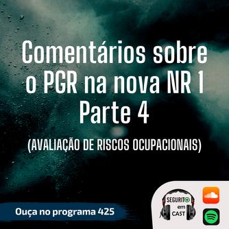 #425 - Comentários sobre o PGR na nova NR 1 - Parte 4
